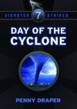Day of the Cyclone: Disaster Strikes, Book 7
