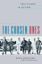The Chosen Ones: Test Pilots in Action