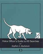 Police Officer's Guide to K9 Searches