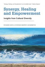 Synergy, Healing and Empowerment: Insights from Cultural Diversity
