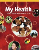My Health: Talking Openly about Healthy Living