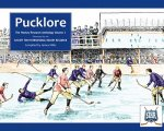 Pucklore: The Hockey Research Anthology