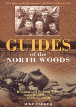 Guides of the North Woods