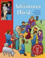 Adventures of David: The Story of a Shepard Who Became King