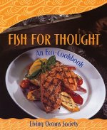 Fish for Thought: An Eco-Cookbook