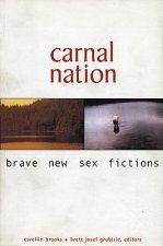 Carnal Nation: Brave New Sex Fictions