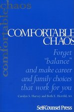 Comfortable Chaos: Forget