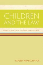 Children and the Law: Essays in Honour of Professor Nicholas Bala