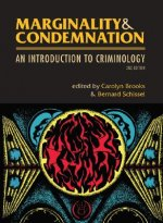 Marginality & Condemnation: An Introduction to Criminology