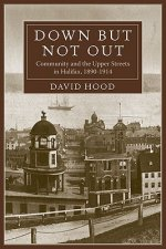 Down But Not Out: Community and the Upper Streets in Halifax, 1890-1914