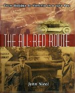 The All Red Route: From Halifax to Vancouver in a 1912 Reo