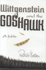 Wittgenstein and the Goshawk: A Fable