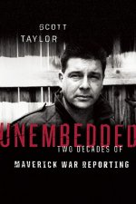 Unembedded: Two Decades of Maverick War Reporting