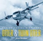 Otter & Twin Otter: The Universal Airplanes