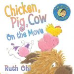 Chicken, Pig, Cow on the Move