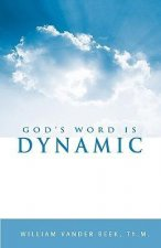 God's Word Is Dynamic