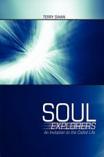 Soul Explorers: An Invitation to the Called Life