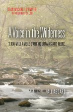 A Voice in the Wilderness / All Aboard