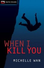 When I Kill You