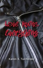Love Ruins Everything