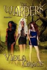 The Warders: Collection 1
