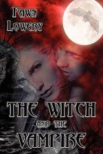 The Witch and the Vampire: Books 1,2,3 and 4
