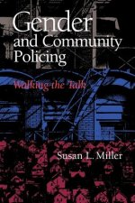 Gender and Community Policing: The Developing Euro-American Racist Subculture