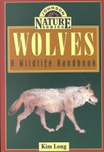 Wolves: A Wildlife Handbook