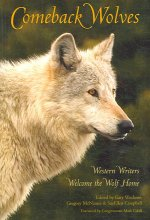 Comeback Wolves: Western Writers Welcome the Wolf Home