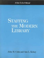 Staffing the Modern Library: A How-To-Do-It Manual