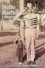 Hello Darling: Letters from a Soldier