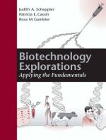Biotechnology Explorations