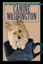 Canine Washington: Where to Play and Stay with Your Dog