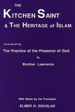 The Kitchen Saint and the Heritage of Islam: Incorporating the Practice of the Presence of God
