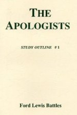 The Apologists: Study Outline # 1