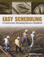 Easy Scheduling: A Construction Scheduling Resources Handbook