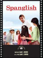 Spanglish: The Art, the Artists, and the Story Behind the Amazing Movie