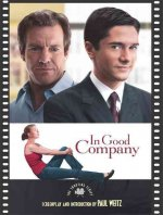 In Good Company: The Shooting Script