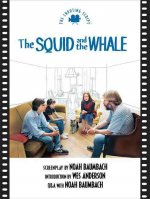 Squid and the Whale the: The Shooting Script