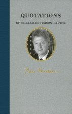 Quotations of William Jefferson Clinton