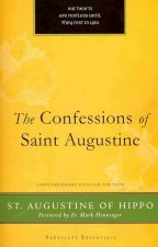 The Confessions of Saint Augustine: Contemporary English
