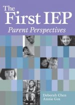 The First IEP: Parent Perspectives