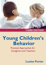 Young Children's Behavior: Practical Approaches for Caregivers and Teachers