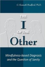 I of the Other: Mindfulness-Based Diagnosis and the Question of Sanity