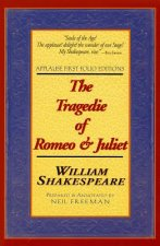 The Tragedie of Romeo & Juliet: Applause First Folio Editions