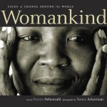 Womankind: Faces of Change Around the World