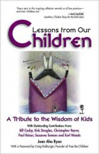 Lessons from Our Children: A Tribute to the Wisdom of Kids