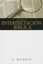 Principios de Interpretacion Biblica = Principles of Biblical Interpretation