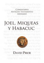 Joel, Miqueas y Habacuc Cat: The Message of Joel, Micah and Habakkuk