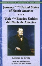 Journey to the United States of North America / Viaje a Los Estados Unidos del Norte de America
